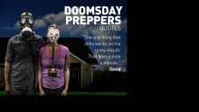 Most Memorable Prepper Quotes show