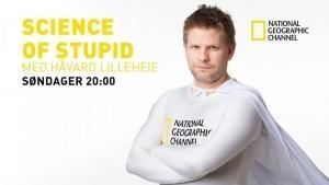 Science of Stupid med Håvard Lilleheie Program