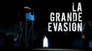 La grande vasion photo