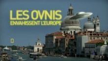 Les ovnis envahissent l'Europe Voir la fiche programme