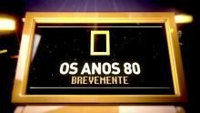 Os Anos 80 - Galaxy - Teaser programa