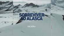 Sobreviver ao Alasca II - Teaser programa