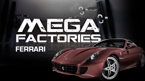 Mega Factory Ferrari